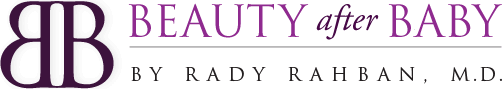 Beauty After Baby by Rady Rahban, M.D.